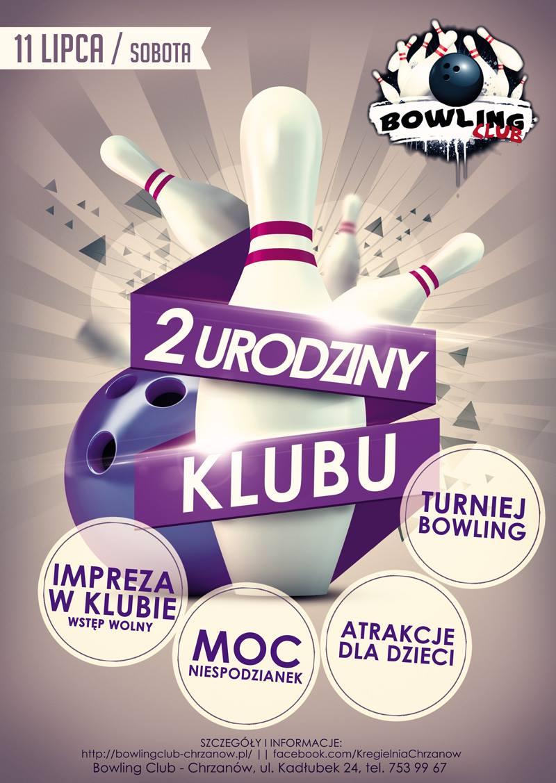 Chrzanów Drugie Urodziny Bowling Club Zaproszenie Do Wspólnego